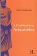 A Prudência em Aristóteles, livro de Pierre Albenque